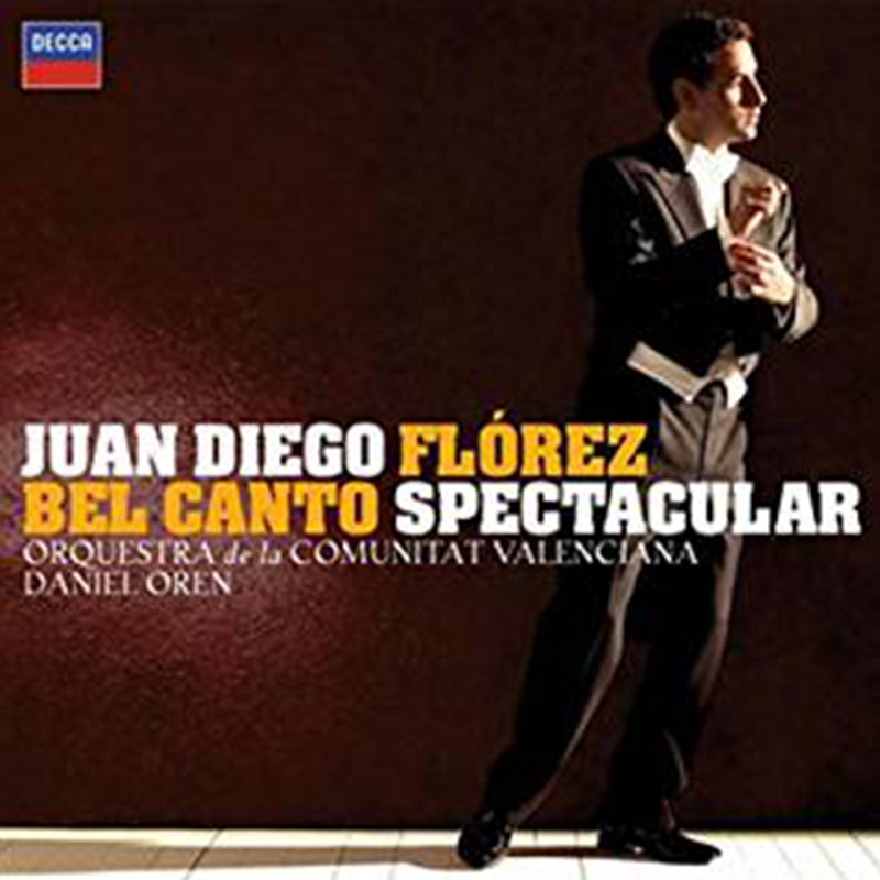 Bel Canto Spectacular - Flòrez