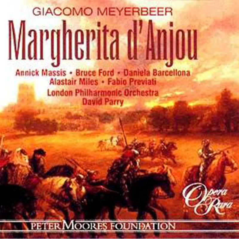Margherita d'Anjou - Meyerbeer